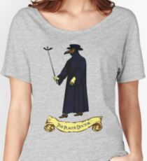 The Plague Doctor Women's Relaxed Fit T-Shirt