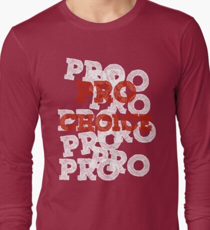 Pro Choice (Abortion rights) T-Shirt