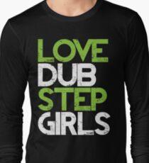 Love Dubstep Girls (neon green) Long Sleeve T-Shirt