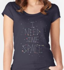 I Need Some Space Women's Fitted Scoop T-Shirt