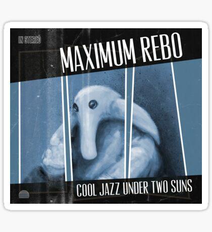 Maximum Rebo Sticker