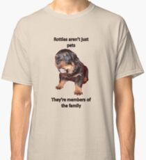 Rottweilers Are Not Just Pets Classic T-Shirt
