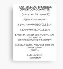 How to Clean Your House Using the Computer Canvas Print