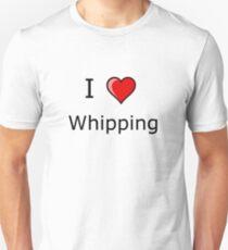 i love whipping heart  T-Shirt