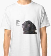 Camiseta clásica Cosas buenas pug negro