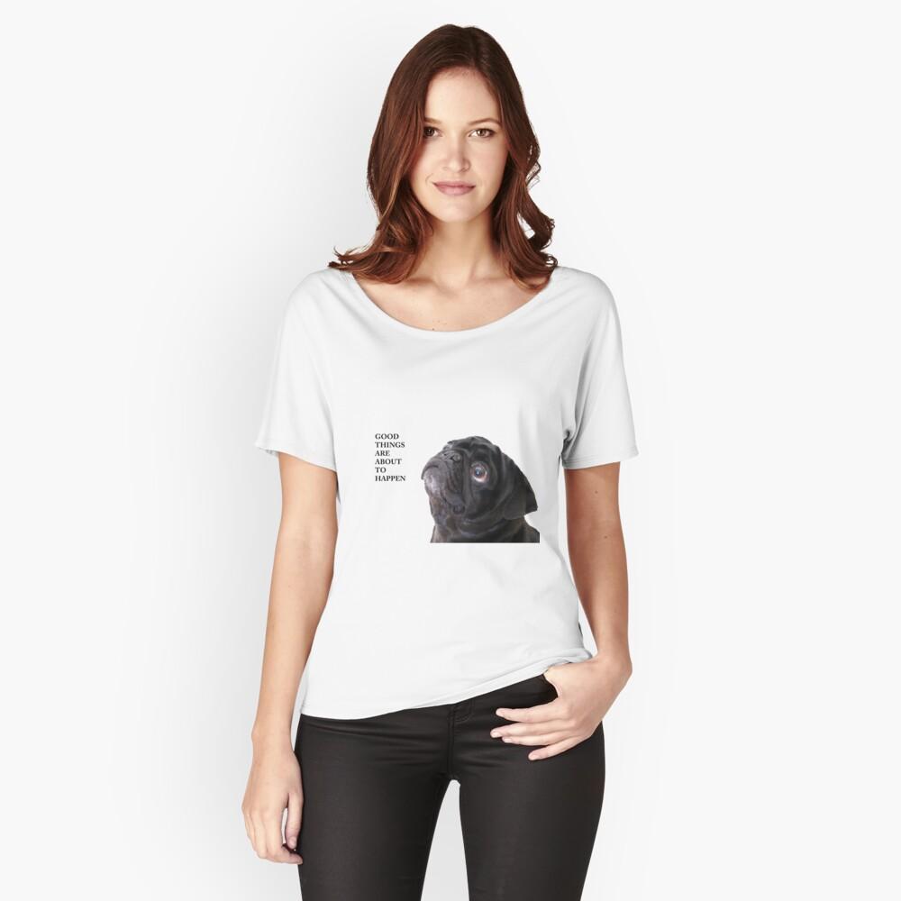 Camiseta ancha para mujerCosas buenas pug negro Delante