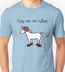 They See Me Rolling - Roller Derby Unicorn Unisex T-Shirt