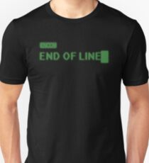 End of Line T-Shirt