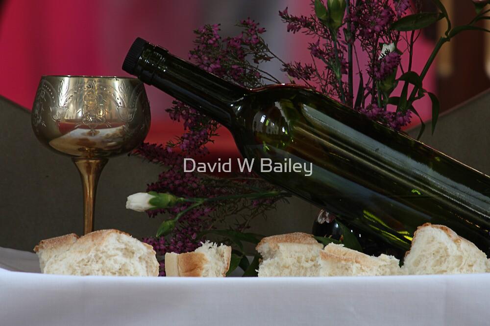 Bread & Wine by David W Bailey