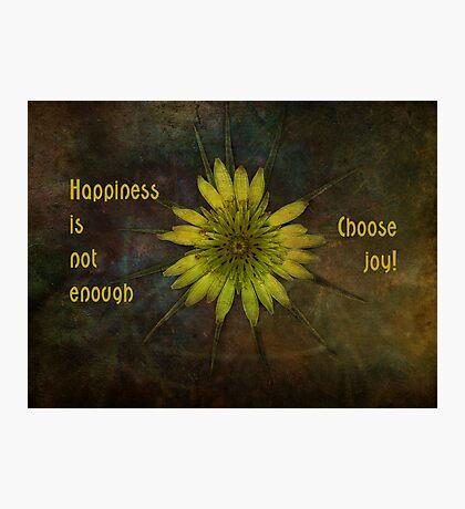 choose joy-inspirational Photographic Print