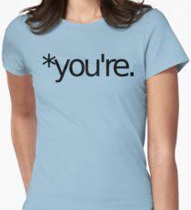 *you're. Grammar Nazi T Shirt! BLACK Women's Fitted T-Shirt