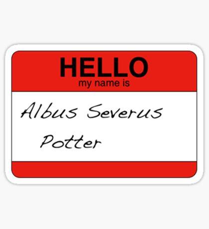 HELLO my name is...Albus Severus Potter! Sticker