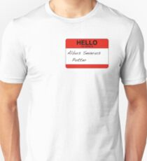 HELLO my name is...Albus Severus Potter! Unisex T-Shirt
