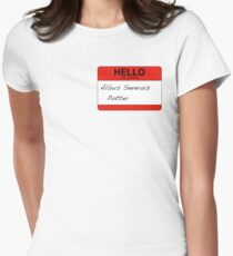 HELLO my name is...Albus Severus Potter! Womens Fitted T-Shirt