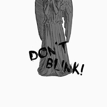 Don't Blink! by orangecrocs