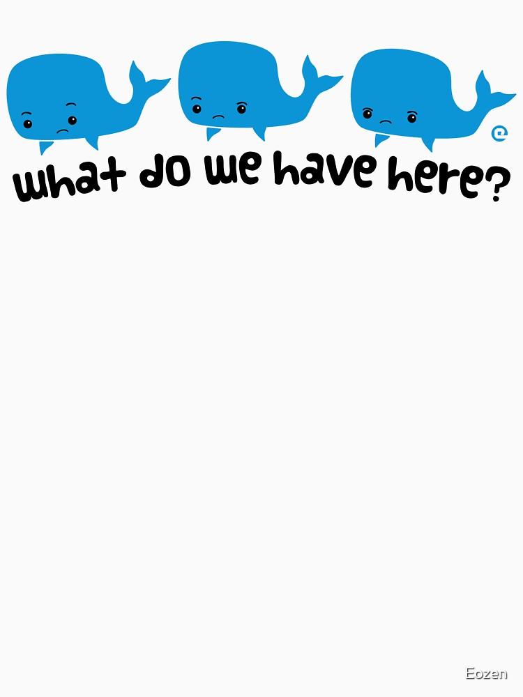 Whale Whale Whale (texto oscuro) de Eozen