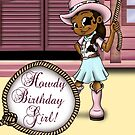 Howdy Birthday Girl! Card (blank inside) by treasured-gift