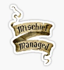 Mischief Managed Banner Sticker