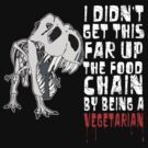 I Didn't Get This Far Up The Food Chain.... by Steve Harvey