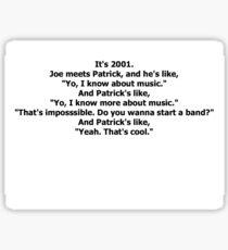Fall Out Boy Drunk History Script Sticker