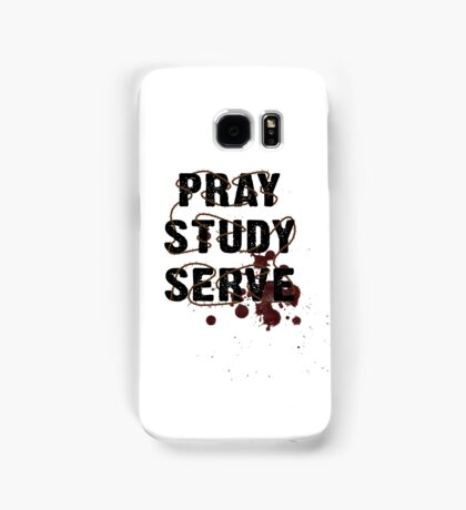 Pray Study Serve: Thorns Samsung Galaxy Case/Skin