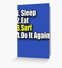 Surf T-Shirt - Surfing Clothing Sticker Bag Sleep Eat Do It Again Greeting Card
