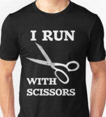I Run With Scissors Unisex T-Shirt