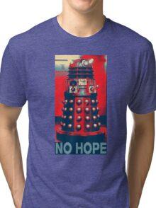 No Hope Dalek Tri-blend T-Shirt