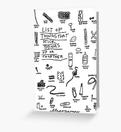 'List of Things that hold things Up or Together' Greeting Card