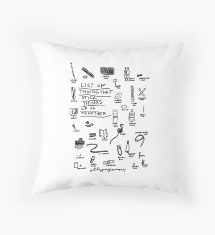 'List of Things that hold things Up or Together' Throw Pillow
