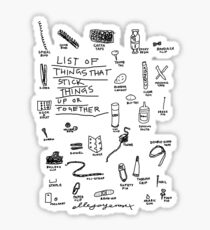 'List of Things that hold things Up or Together' Sticker