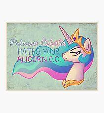 Celestia Hates Your Alicorn OC Photographic Print