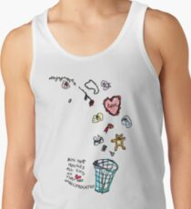 'This Bin houses All Gifts of Love that are Unreciprocated' Tank Top