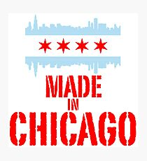 Made in Chicago Photographic Print
