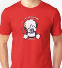 Old English Sheepdog :: It's All About Me Unisex T-Shirt