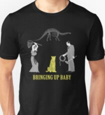 Bringing Up Baby Shirt Unisex T-Shirt