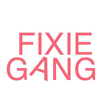 Fixie Gang - pink by dogxdad