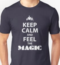 Keep Calm and Feel the Magic T-Shirt