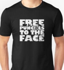 Free punches to the face T-Shirt