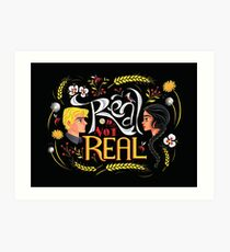 Real Or Not Real Art Print