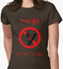 Do Not Climb - English and Khmer Womens Fitted T-Shirt