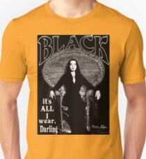 """""""BLACK- It's All I Wear""""- Morticia Addams T-Shirt"""