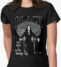 """BLACK- It's All I Wear""- Morticia Addams Women's Fitted T-Shirt"