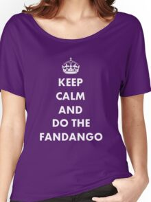 Keep Calm And Do The Fandango Women's Relaxed Fit T-Shirt