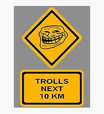 Trolls - kilometers Photographic Print