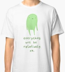 Relatively OK Classic T-Shirt