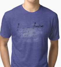 (f) is for function Tri-blend T-Shirt