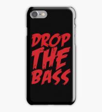 Drop The Bass iPhone Case/Skin