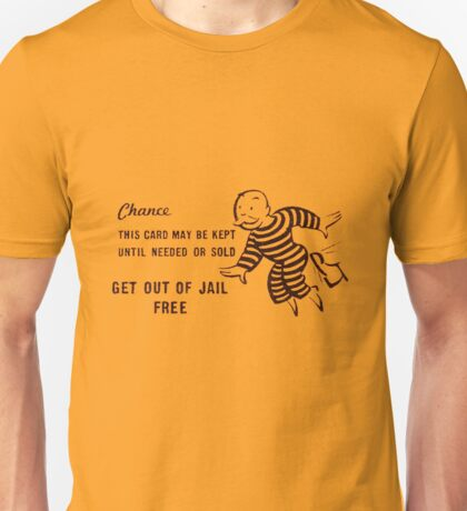 Get Out of Jail Free Unisex T-Shirt