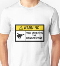 Danger Zone - Warning T-Shirt